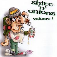 Shite'n'Onions Volume 1